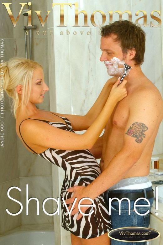 Angie Scott - `Shave me!` - by Viv Thomas for VIVTHOMAS