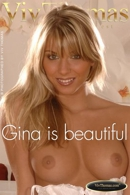 Gina is beautiful