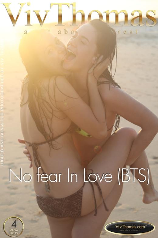 Lucie B & Sonia Red - `No fear In Love (BTS)` - by Viv Thomas for VIVTHOMAS