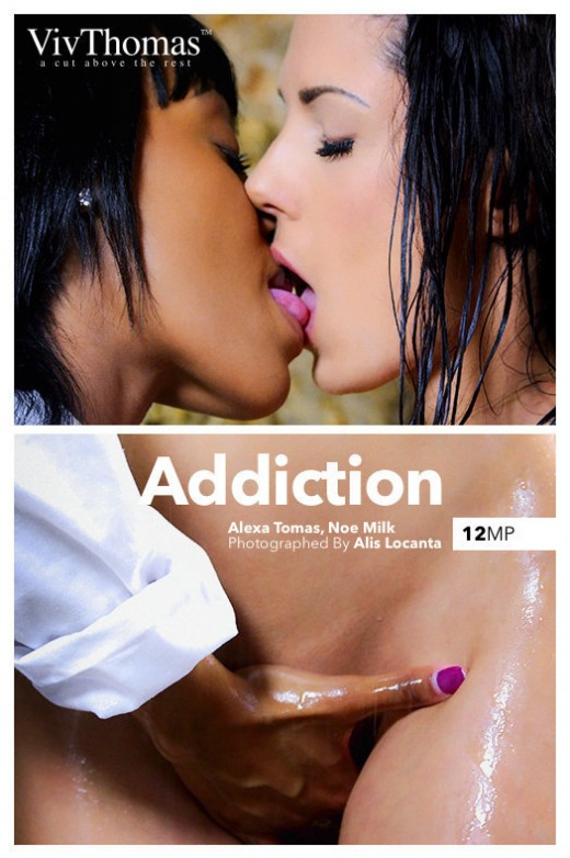 Alexa Tomas & Noe Milk in Addiction gallery from VIVTHOMAS by Alis Locanta