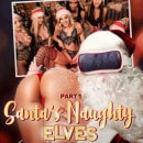 Abella Danger & Alex More & Allie Nicole & Astrid Star & Carmen Caliente & Kira Noir & Milana May & Xandra Sixx in Santa's Naughty Elves (Part 1)