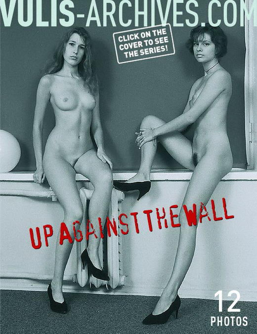 `Up Against The Wall` - by Ralf Vulis for VULIS-ARCHIVES