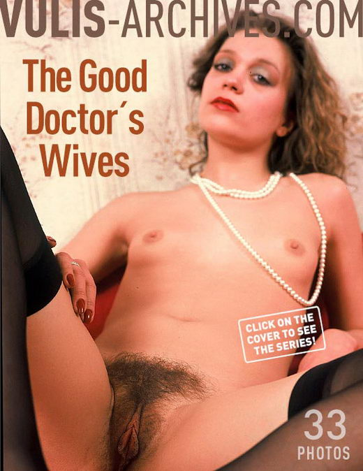 `The Good Doctors Wives` - by Ralf Vulis for VULIS-ARCHIVES