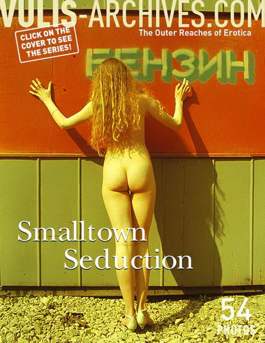`Smalltown Seduction` - by Ralf Vulis for VULIS-ARCHIVES