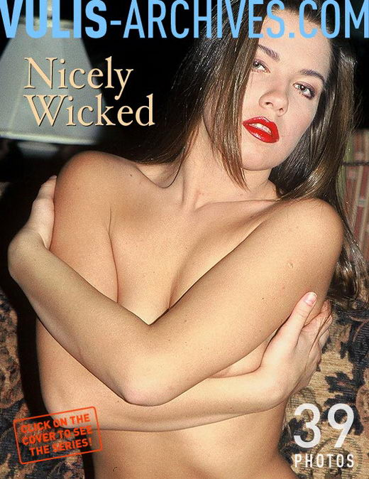 `Nicely Wicked` - by Ralf Vulis for VULIS-ARCHIVES