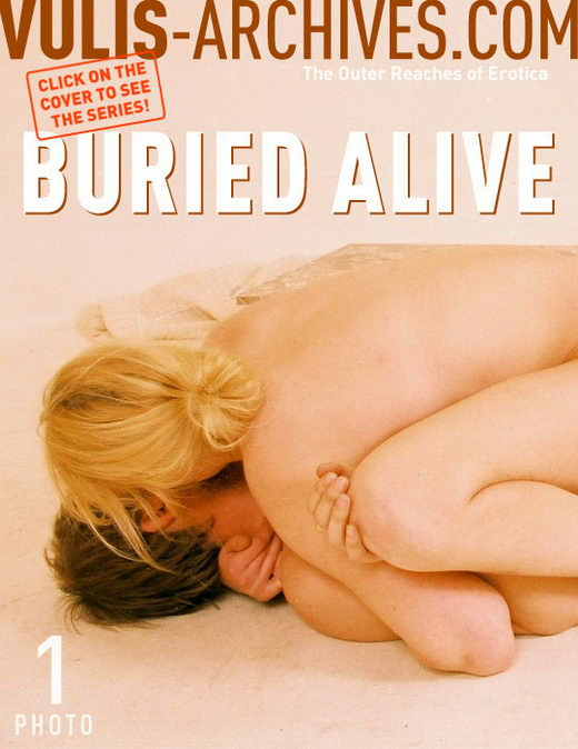 `Buried Alive` - by Ralf Vulis for VULIS-ARCHIVES
