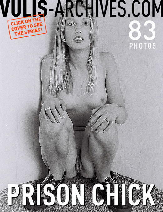`Prison Chick` - by Ralf Vulis for VULIS-ARCHIVES