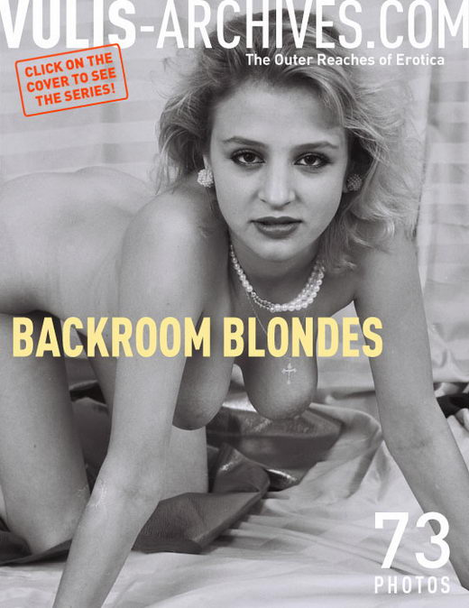 Erika - `Backroom Blondes` - by Ralf Vulis for VULIS-ARCHIVES