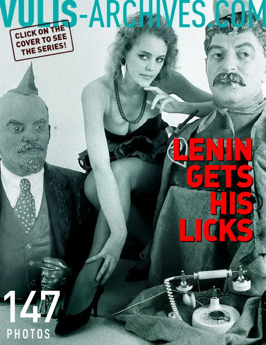 `Lenin Gets His Licks` - by Ralf Vulis for VULIS-ARCHIVES