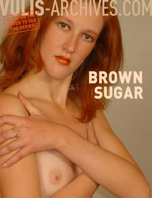 `Brown Sugar` - by Ralf Vulis for VULIS-ARCHIVES