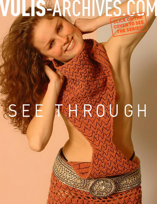 `See Through` - by Ralf Vulis for VULIS-ARCHIVES