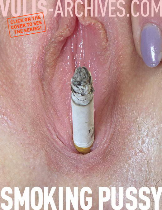 `Smoking Pussy` - by Ralf Vulis for VULIS-ARCHIVES