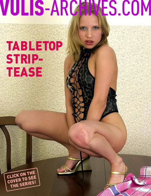 `Table Top Striptease` - by Ralf Vulis for VULIS-ARCHIVES