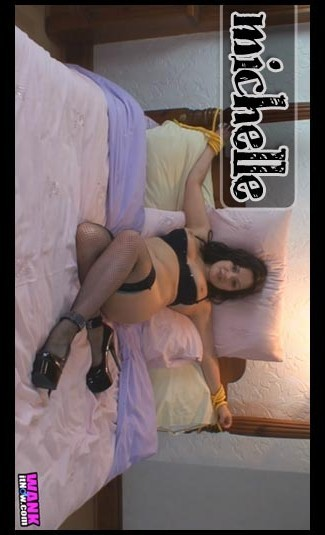 Michelle - `Tied Up` - for WANKITNOW