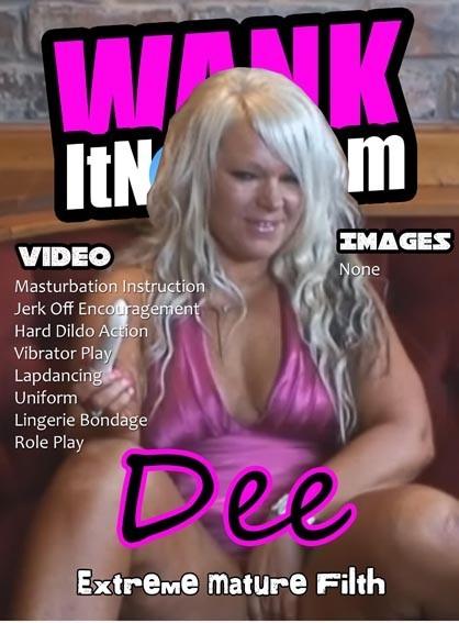 Dee - for WANKITNOW