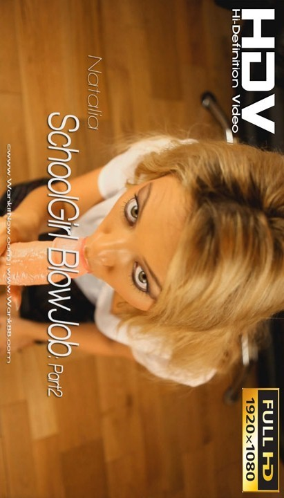 Natalia - `SchoolGirl Blowjob - Part 2` - for WANKITNOW