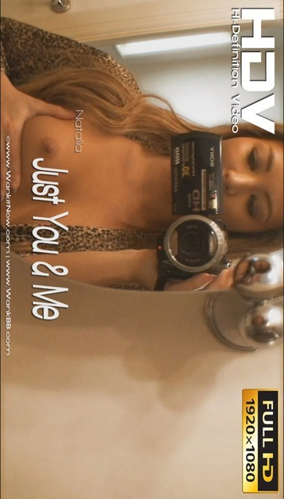 Natalia - `Just You & Me` - for WANKITNOW