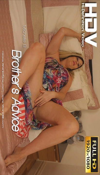 Michelle B - `Brother's Advice` - for WANKITNOW