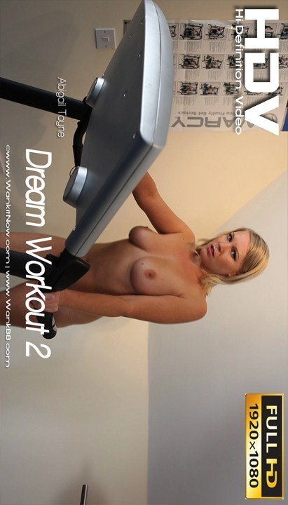 Abigail Toyne - `Dream Workout - Part 2` - for WANKITNOW