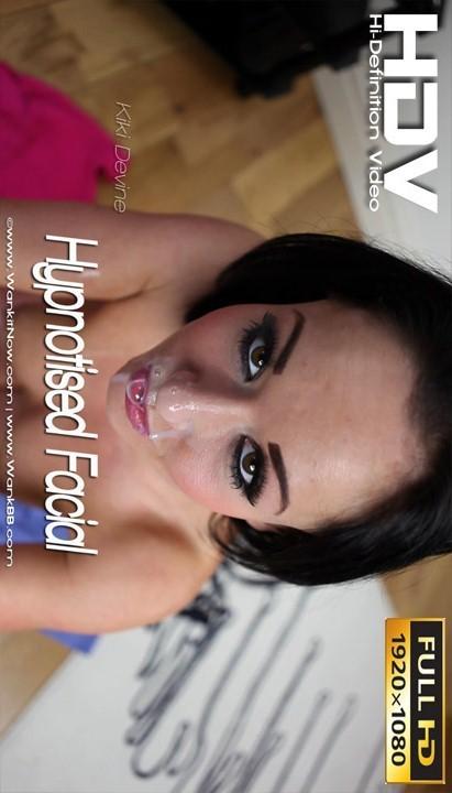 Kiki Devine - `Hypnotised Facial` - for WANKITNOW