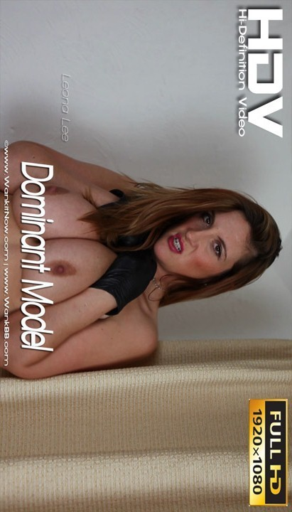 Leona Lee - `Dominant Model` - for WANKITNOW
