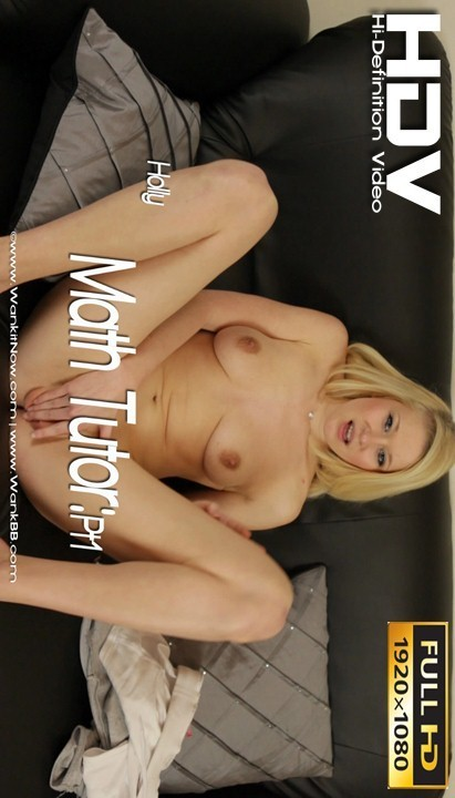 Holly - `Math Tutor - Part 1` - for WANKITNOW