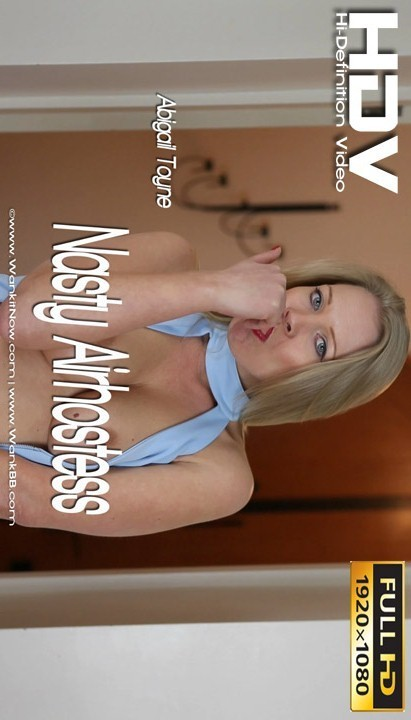 Abigail Toyne - `Nasty Airhostess` - for WANKITNOW