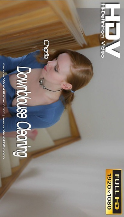 Charlie - `Downblouse Cleaning` - for WANKITNOW