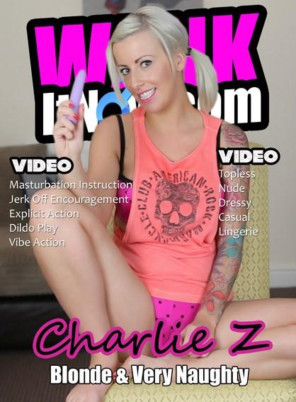Charlie Z - for WANKITNOW
