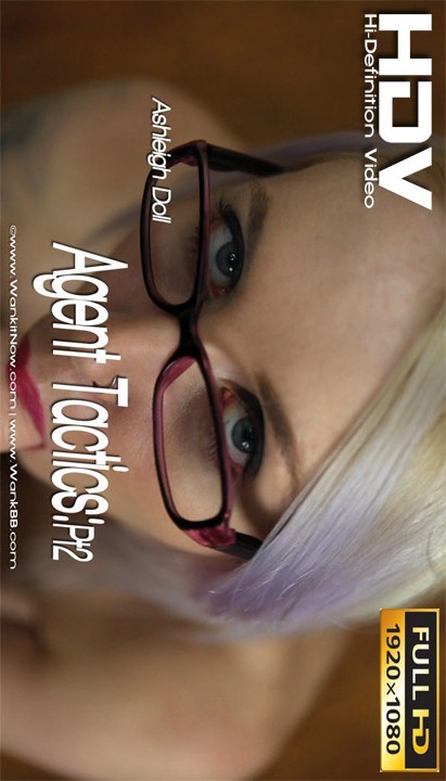 Ashleigh Doll - `Agent Tactics - Part 2` - for WANKITNOW