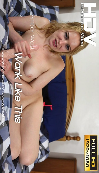 Amber West - `Wank Like This` - for WANKITNOW