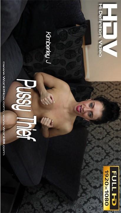 Kimberley J - `Pussy Thief` - for WANKITNOW