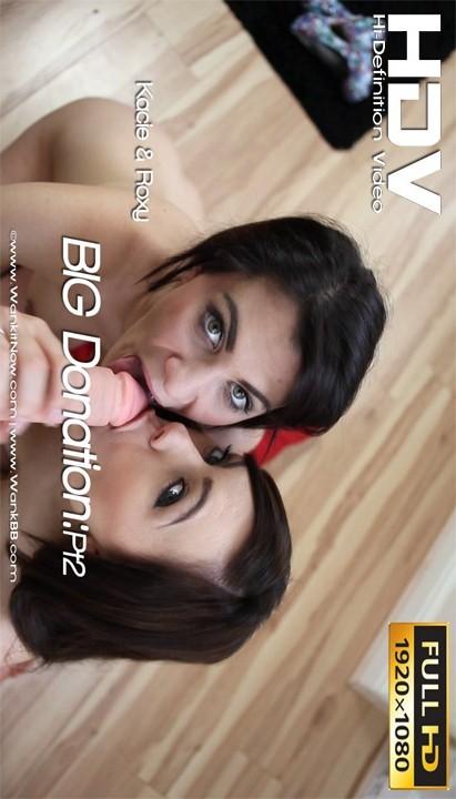 Kacie & Roxy - `BIG Donation - Part 2` - for WANKITNOW
