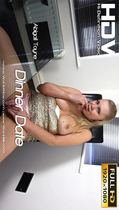 Abigail Toyne - `Dinner Date` - for WANKITNOW