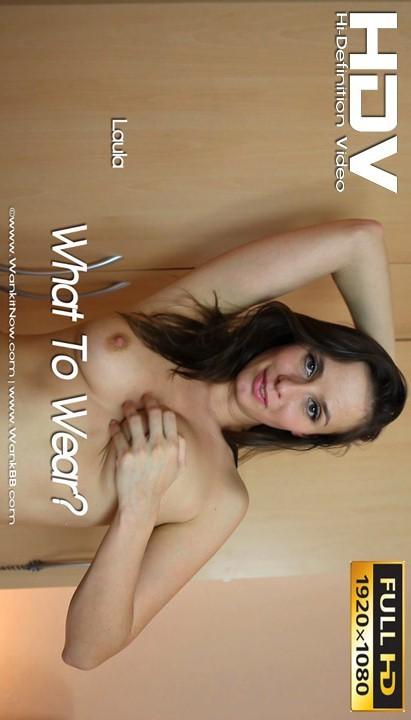 Laula - `What To Wear` - for WANKITNOW