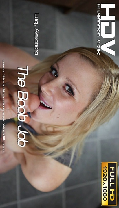 Lucy Alexandra - `The Boob Job` - for WANKITNOW