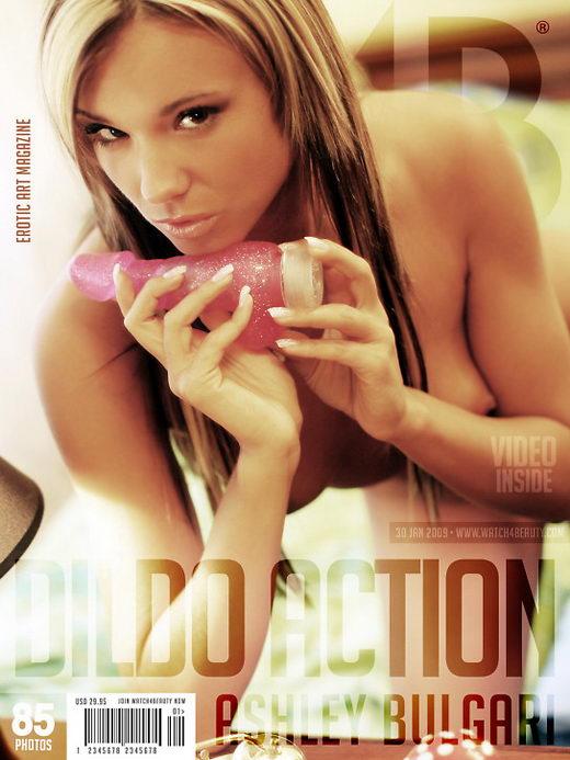 Ashley Bulgari - `Dildo action` - by Mark for WATCH4BEAUTY