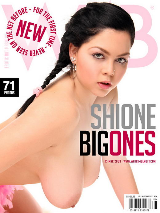 Shione - `Big Ones` - by Mark for WATCH4BEAUTY