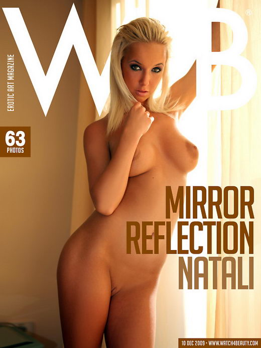 Natali - `Mirror Reflection` - by Mark for WATCH4BEAUTY
