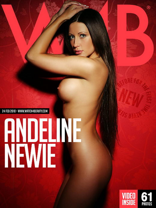 Andeline - `Newie` - by Mark for WATCH4BEAUTY