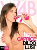Little Caprice - Dildo Lust