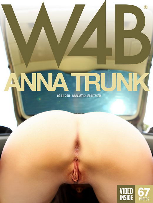 Anna - `Trunk` - by Mark for WATCH4BEAUTY