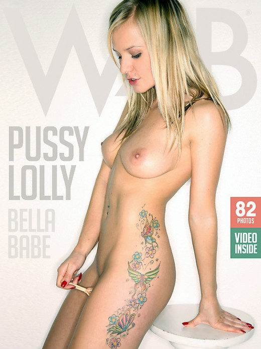 Bella Babe - `Pussy Lolly` - by Mark for WATCH4BEAUTY