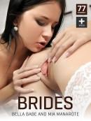 Bella Babe & Mia Manarote - Brides