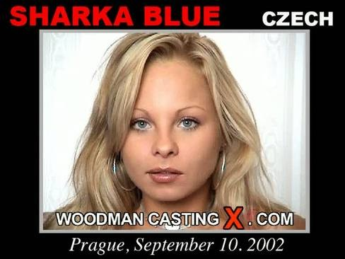 Sharka Blue - `Sharka Blue casting` - by Pierre Woodman for WOODMANCASTINGX