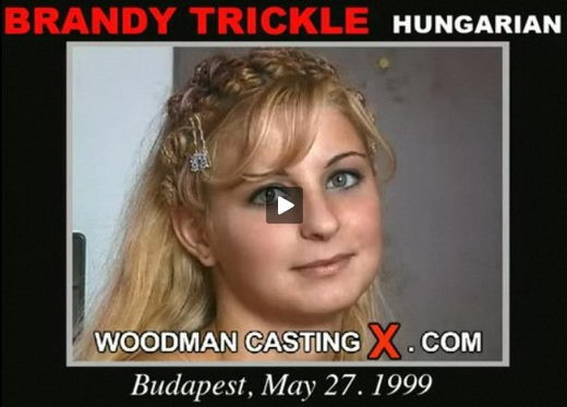 Brandy Trickle - `Brandy Trickle casting` - by Pierre Woodman for WOODMANCASTINGX