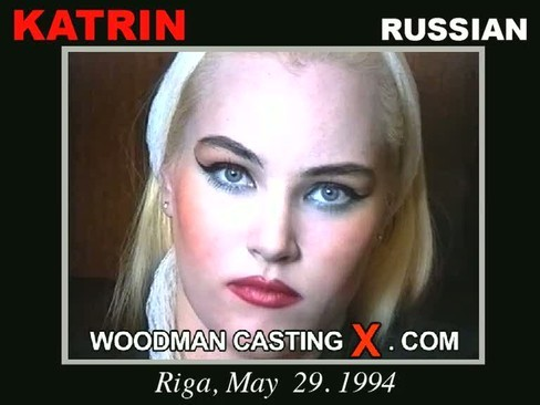 Katrin - `Katrin casting` - by Pierre Woodman for WOODMANCASTINGX