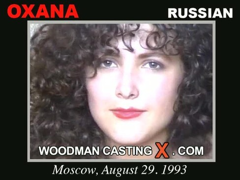 Oxana - `Oxana casting` - by Pierre Woodman for WOODMANCASTINGX