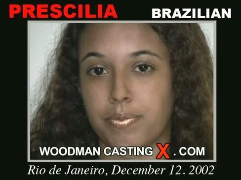 Prescilia - `Prescilia casting` - by Pierre Woodman for WOODMANCASTINGX