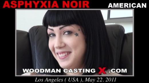 Asphyxia Noir - `Asphyxia Noir casting` - by Pierre Woodman for WOODMANCASTINGX